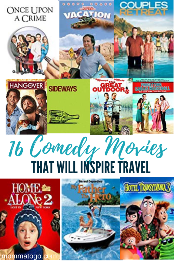 The 16 Best Comedy Movies to Inspire Travel - Momma To Go Travel